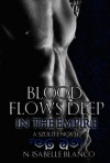 Blood Flows Deep in the Empire - N. Isabelle Blanco