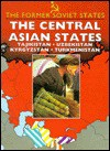 Central Asian States, The (Former Soviet States) - Paul Thomas