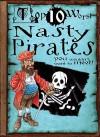 Top 10 Worst Nasty Pirates You Wouldn't Want to Meet! - Fiona MacDonald, David Antram, David Salariya