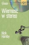 Wierność w stereo - Nick Hornby