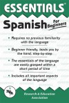 Spanish for Beginners - Research & Education Association, L. Sinagnan, Research & Education Association