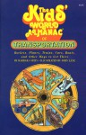The Kids' World Almanac of Transportation: Rockets, Planes, Trains, Cars, Boats, and Other Ways to Get There - Barbara Stein
