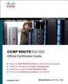 CCNP ROUTE 642-902 Official Certification Guide (Official Cert Guide) - Wendell Odom