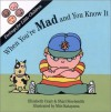 When You're Mad: And You Know It (Feelings for Little Children Ser.) (Feelings for Little Children Series) - Elizabeth Crary, Shari Steelsmith