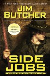 Side Jobs: Stories From the Dresden Files (The Dresden Files, #12.5) - Jim Butcher