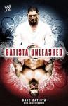 Batista Unleashed (WWE) - Dave Batista, Jeremy Roberts