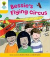 Bessie's Flying Circus - Roderick Hunt, Annemarie Young, Alex Brychta