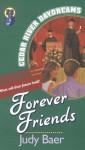 Forever Friends - Judy Baer