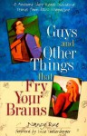 Guys and Other Things That Fry Your Brains: Eighteen Awesome Short Reads - Nancy Rue
