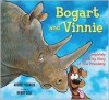 Bogart and Vinnie: A Completely Made-up Story of True Friendship - Audrey Vernick, Henry Cole
