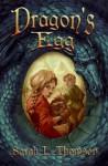 Dragon's Egg - Sarah L. Thomson