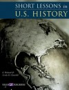 Short Lessons In U.S. History - E. Richard Churchill, Linda R. Churchill