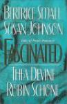 Fascinated (Tales of Erotic Romance) - Bertrice Small, Thea Devine, Robin Schone, Susan Johnson
