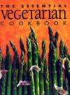 The Essential Vegetarian Cookbook - Murdoch Books