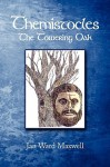 Themistocles: The Towering Oak - Jan Maxwell