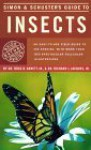 Simon & Schuster's Guide to Insects - Ross H. Arnett Jr., Richard L. Jacques Jr.