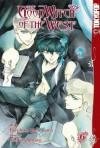Good Witch of the West, The Volume 6 (v. 6) - Noriko Ogiwara