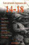 Les grands romans de 14-18 (Broché) - Henri Barbusse, Joseph Kessel, Roland Dorgelès, Ernst Jünger