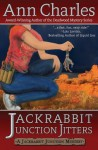 Jackrabbit Junction Jitters (Jackrabbit Junction Mystery Series) (Volume 2) - Ann Charles
