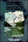 Arctic Legacy - Loretta Jackson
