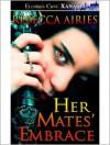 Her Mates' Embrace - Rebecca Airies