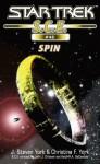 Star Trek: Spin (Star Trek: Starfleet Corps of Engineers) - J. Steven York, Christina F. York