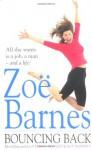 Bouncing Back - Zoë Barnes