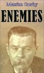Enemies - Maxim Gorky