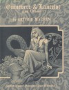 Guinevere and Lancelot and Others - Arthur Machen, Michael T. Shoemaker, Cuyler W. Brooks Jr., Stephen Fabian