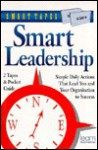 Smart Leadership - Michael Podlinsky, Jeff Davidson, Robert L. Montgomery