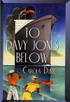 To Davy Jones Below - Carola Dunn