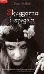 Skuggorna i spegeln - Inger Edelfeldt