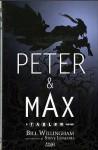 Peter & Max: A Fables Novel - Bill Willingham, Steve Leialoha