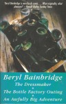 Omnibus: The Dressmaker, The Bottle Factory Outing and An Awfully Big Adventure - Beryl Bainbridge