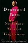 No Future Without Forgiveness No Future Without Forgiveness - Desmond Tutu