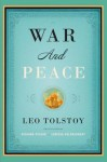 War and Peace: Translated by Richard Pevear and Larissa Volokhonsky - Larissa Volokhonsky, Richard Pevear, Leo Tolstoy