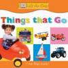 DK Lift the Flap: Things that Go - Anne Millard