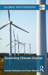 Governing Climate Change - Peter Newell, Harriet Bulkeley