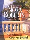 Cordina's Crown Jewel - Nora Roberts