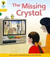The Missing Crystal - Roderick Hunt, Alex Brychta