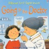 Going to the Doctor (First Experiences) - Anne Civardi
