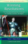 Winning Revolutions [3 Volumes]: The Psychosocial Dynamics of Revolts for Freedom, Fairness, and Rights - J. Harold Ellens