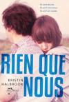 Rien que nous (French Edition) - Kristin Halbrook