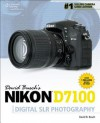 David Busch's Nikon D7100 Guide to Digital SLR Photography (David Busch's Digital Photography Guides) - David D. Busch