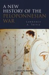 A New History of the Peloponnesian War - Lawrence A. Tritle