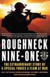 Roughneck Nine-One: The Extraordinary Story of a Special Forces A-team at War - Frank Antenori, Hans Halberstadt