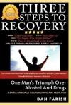 3 Steps to Recovery - Dan Farish, Peter Cross