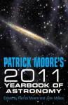 Yearbook of Astronomy 2011 - Patrick Moore, John Mason