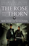 The Rose and the Thorn - Michael J. Sullivan