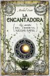 La Encantadora (Los Secretos del Inmortal Nicolás Flamel, #6) - Michael Scott